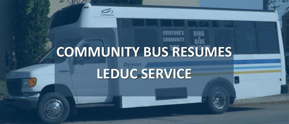 Everyone's Community Bus resumes Leduc service July 20